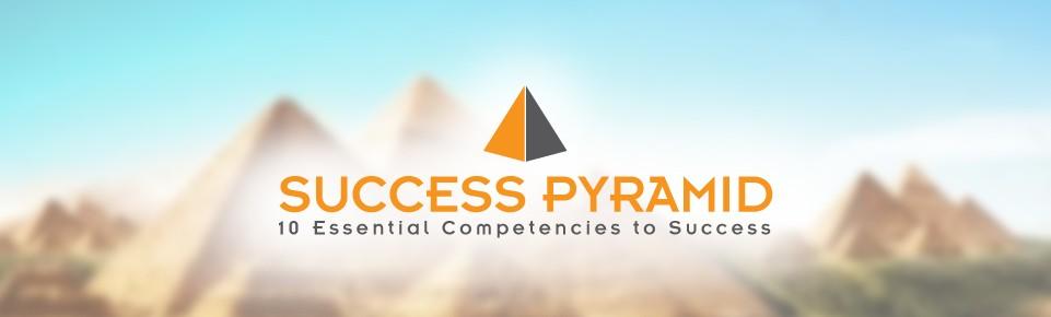 the success pyramid The Success Pyramid (10 Năng Lực Cần Thiết Để Thành Công)