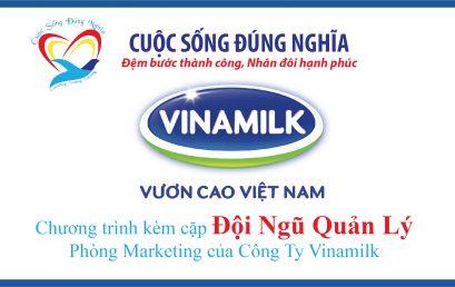 Đào Tạo kèm cặp cho Đội Ngũ Quản Lý Phòng Marketing của Công ty Vinamilk