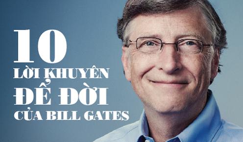 10 lời khuyên quý từ Bill Gates