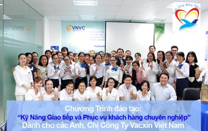 Chương trình đào tạo cho Công Ty Cổ Phần Vacxin Việt Nam – Chi Nhánh Hồ Chí Minh