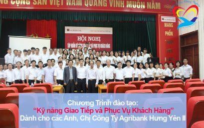 Chương trình đào tạo cho Agribank Chi Nhánh Hưng Yên II