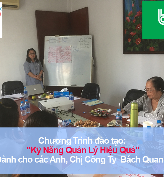 Chương trình đào tạo Kỹ năng Quản Lý Hiệu Quả Cho Công Ty TNHH TM Bách Quang